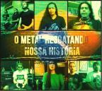Documentário: O Metal resgatando nossa história